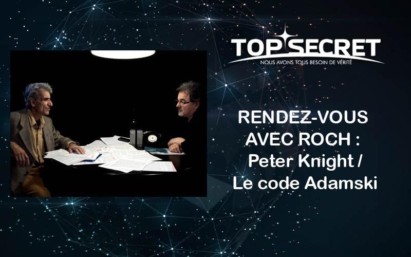 RENDEZ-VOUS AVEC ROCH : Peter Knight / Le code Adamski