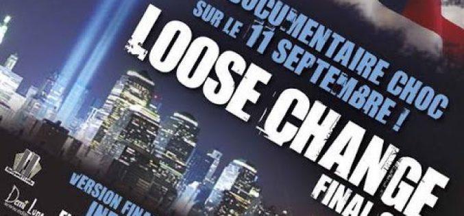 "Revoyez ""Loose Change"" (la dernière version)"
