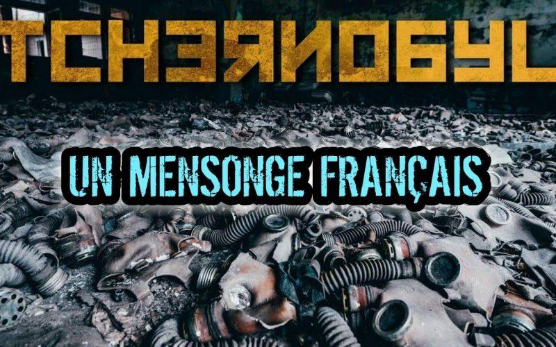 Tchernobyl : Un Mensonge Français