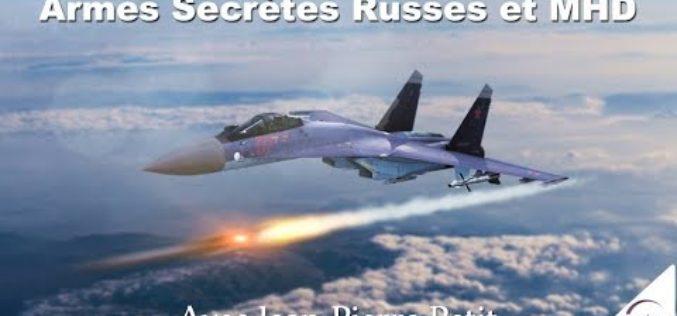 Armes Secrètes Russes et MHD » avec Jean-Pierre Petit