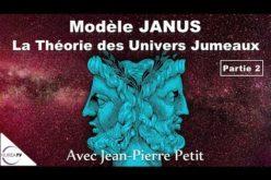 « LE MODÈLE JANUS » (Partie 2) … et plus encore ! avec Jean-Pierre Petit – NURÉA TV