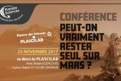 Peut-on vraiment rester Seul sur Mars : une conférence de Roland Lehoucq