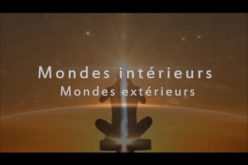 Mondes Intérieurs, Mondes Extérieurs