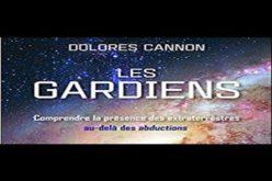 Les Gardiens de Dolores Cannon avec Marc Vallée