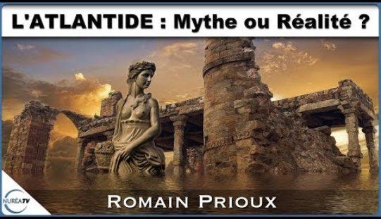 « L'ATLANTIDE : MYTHE OU RÉALITÉ ? » AVEC ROMAIN PRIOUX