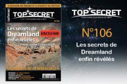 Top secret 106 Les secrets de Dreamland enfin révélés